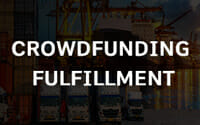 Crowdfunding Fulfillment Services