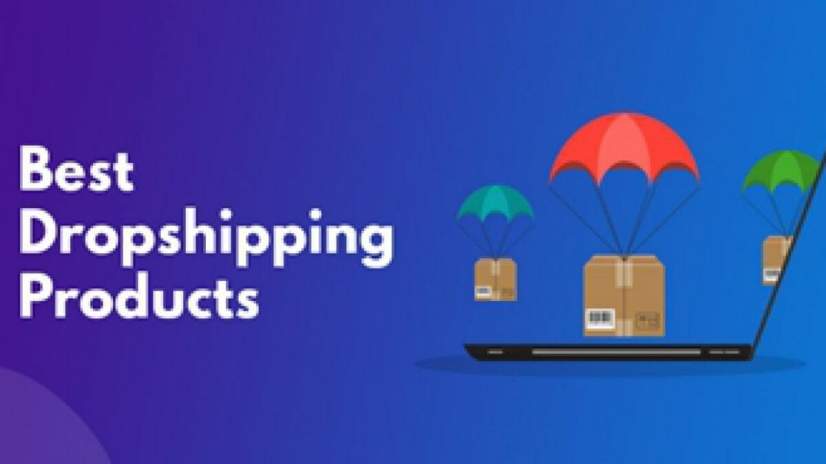 best-Dropshipping-products.jpg?strip=all&lossy=1&fit=1200%2C675&ssl=1
