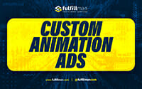 Custom Animation Video Ads