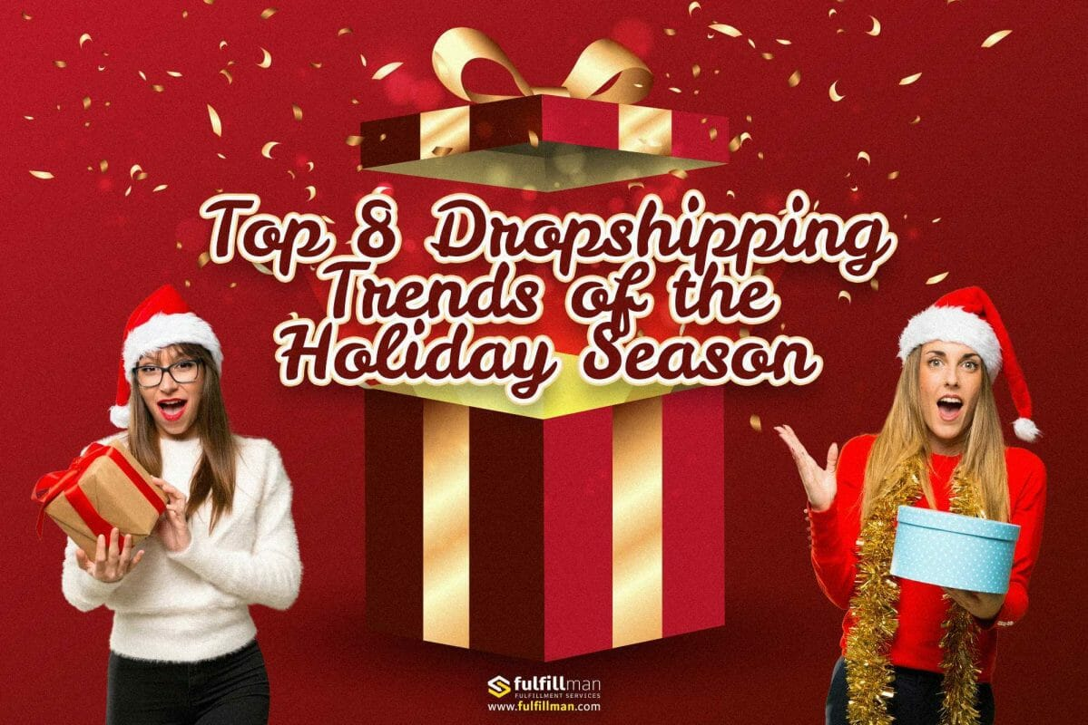 Dropshipping-Trends-of-the-Holiday-Season.jpg?strip=all&lossy=1&fit=1200%2C800&ssl=1