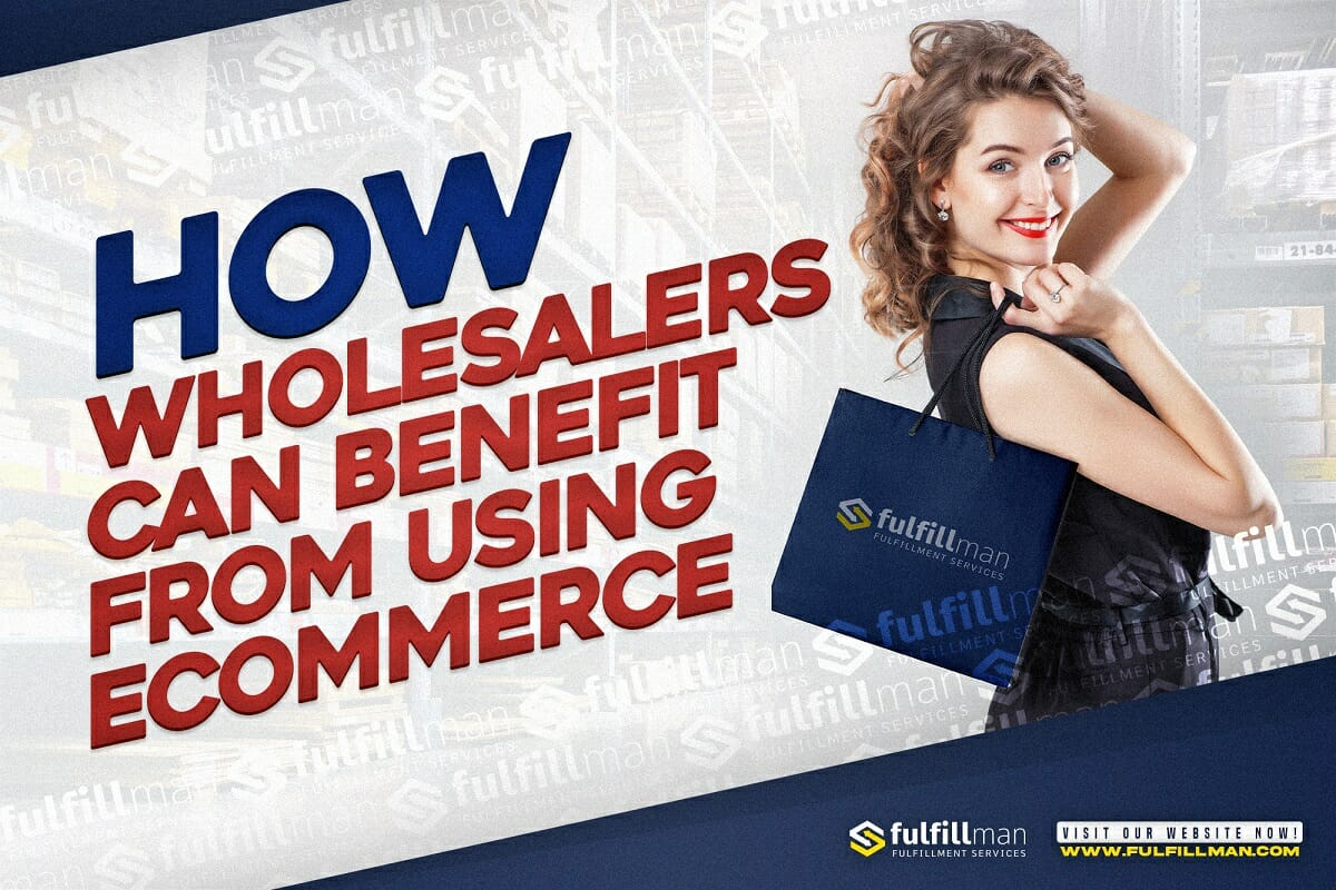 How-Wholesalers-Can-Benefit-from-Using-Ecommerce.jpg?strip=all&lossy=1&ssl=1