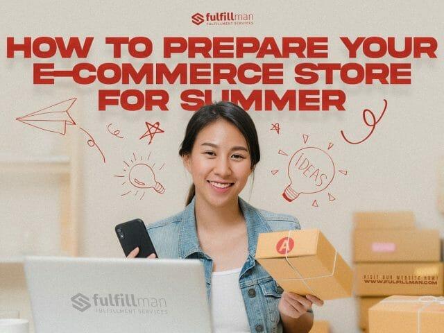 Prepare-Your-E-Commerce-Store-For-Summer.jpg?strip=all&lossy=1&resize=640%2C480&ssl=1