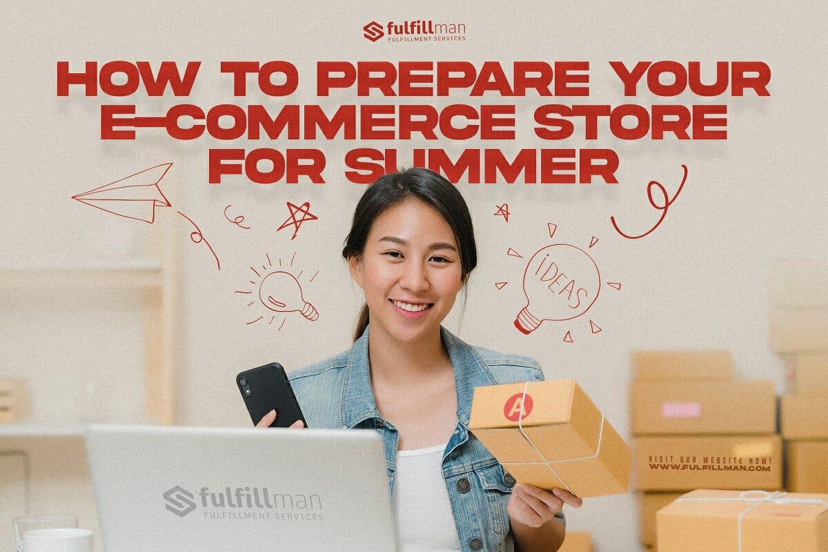 Prepare-Your-E-Commerce-Store-For-Summer.jpg?strip=all&lossy=1&ssl=1