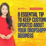 Keep Customers Updated about Your Dropshipping Business