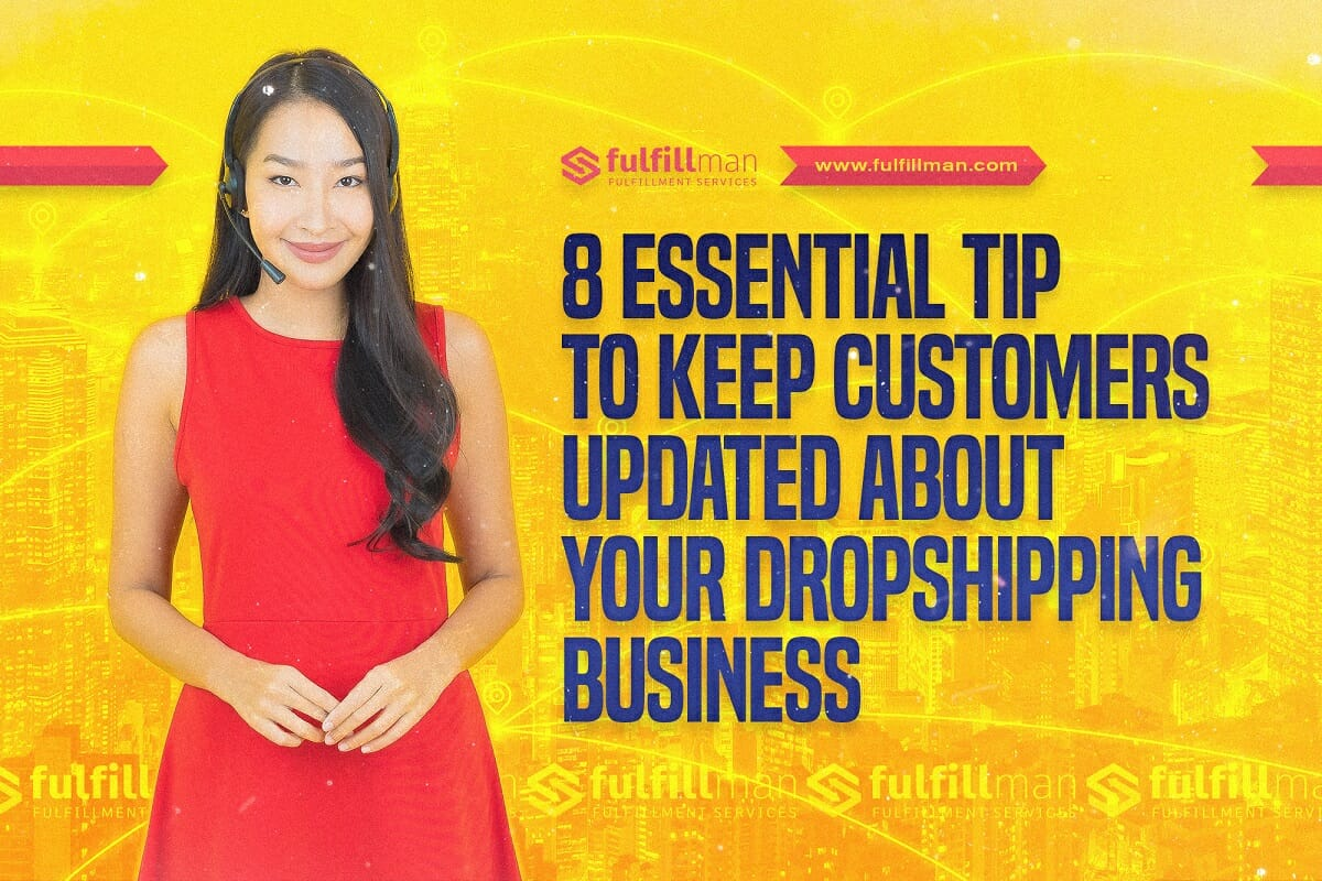 Keep-Customers-Updated-about-Your-Dropshipping-Business.jpg?strip=all&lossy=1&ssl=1