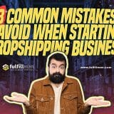 Common Mistakes to Avoid When Starting a Dropshipping Business