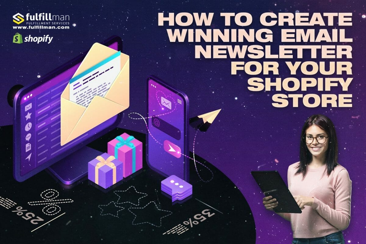 How-To-Create-Winning-Email-Newsletter-For-Your-Shopify-Store.jpg?strip=all&lossy=1&fit=1200%2C800&ssl=1