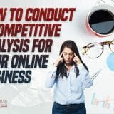 How to Conduct a Competitive Analysis for Your Online Business