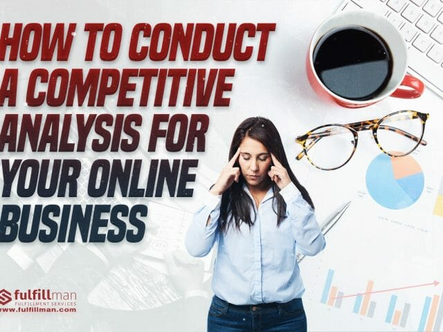 How-to-Conduct-a-Competitive-Analysis-for-Your-Online-Business.jpg?strip=all&lossy=1&resize=640%2C480&ssl=1
