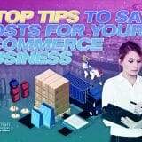 Top Tips to Save Costs for Your Ecommerce Business