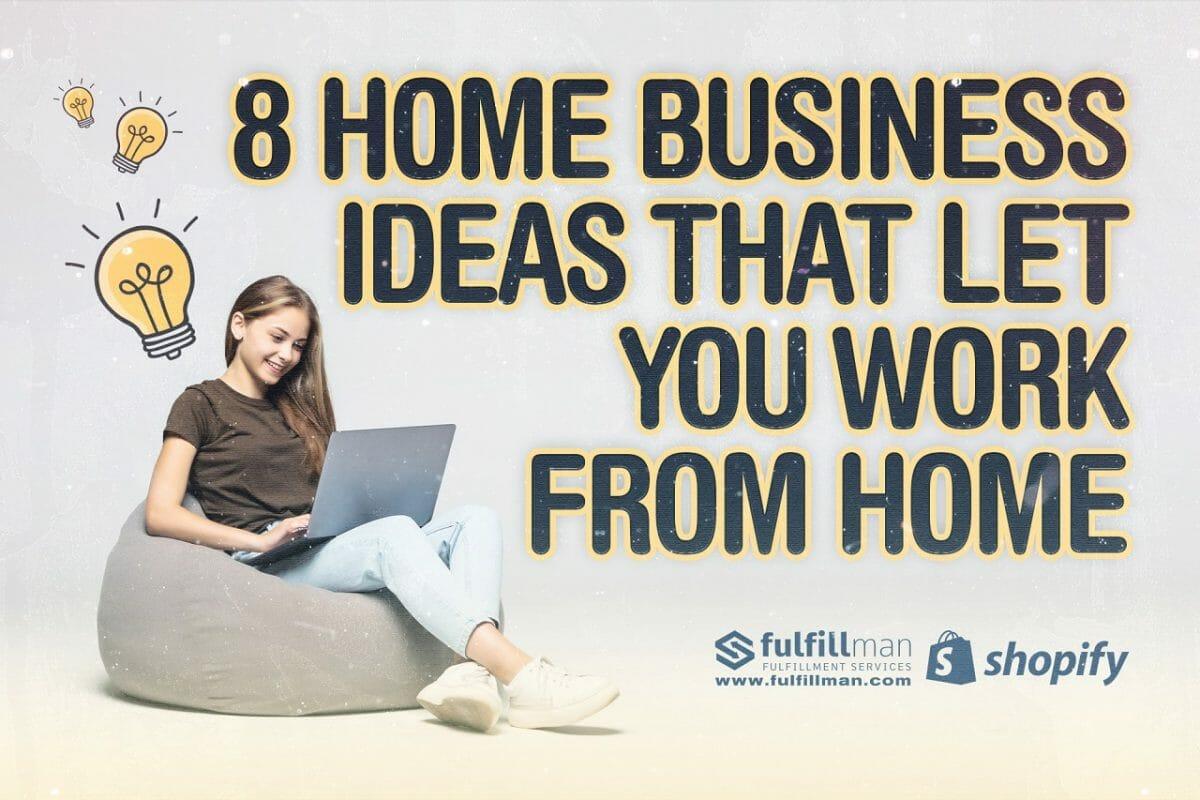 Home-Business-Ideas.jpg?strip=all&lossy=1&fit=1200%2C800&ssl=1