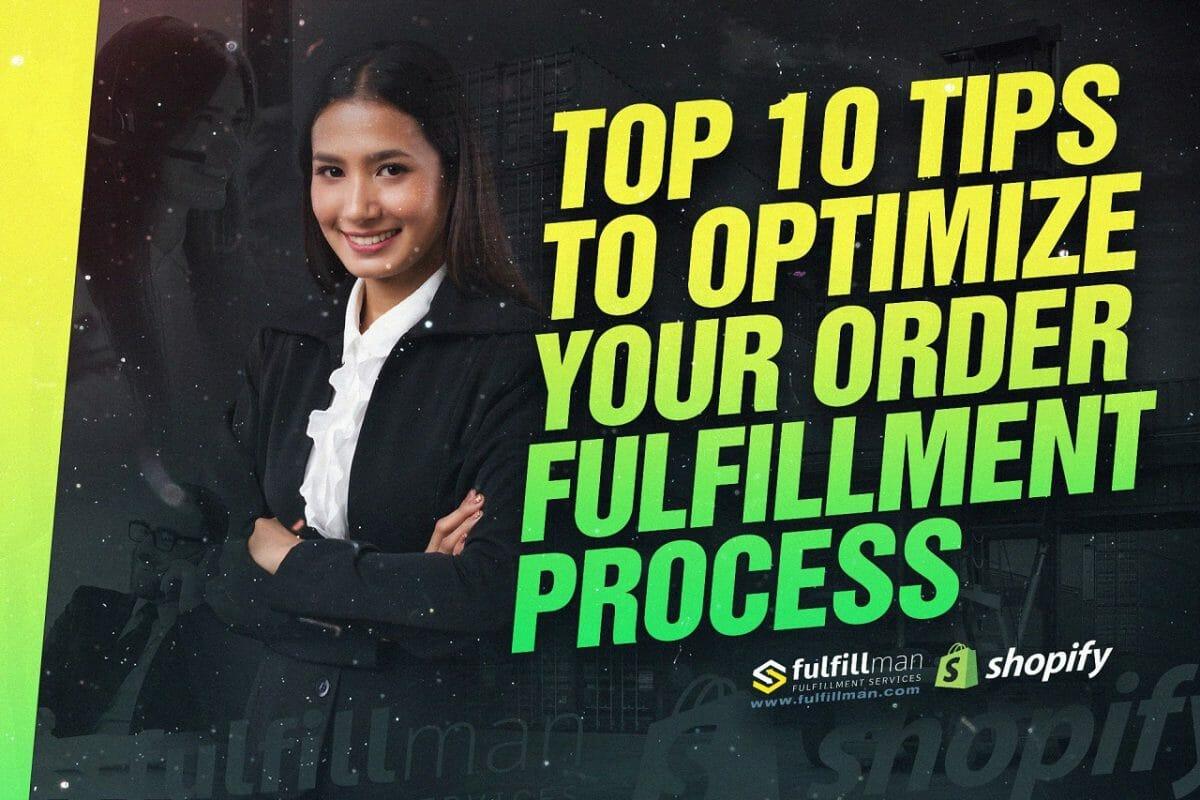 Optimize-Your-Order-Fulfillment-Process.jpg?strip=all&lossy=1&fit=1200%2C800&ssl=1