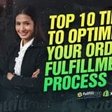 Optimize Your Order Fulfillment Process