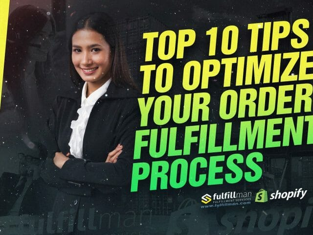 Optimize-Your-Order-Fulfillment-Process.jpg?strip=all&lossy=1&resize=640%2C480&ssl=1